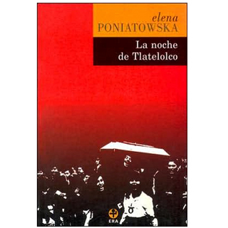 La noche de Tlatelolco -Elena Poniatowska